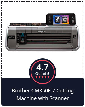 Best for Novices – Brother CM350E 2 Cutting Machine with Scanner