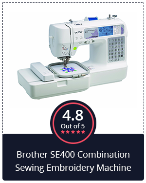 Best for Beginners: Brother SE400 Combination Sewing Embroidery Machine