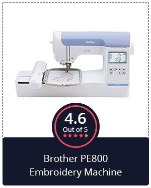 Best Embroidery Machine for Advanced Users – Brother PE800 Embroidery Machine