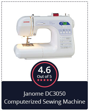 Best for Advanced Users – Janome DC3050 Computerized Sewing Machine