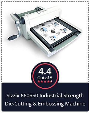 Best for Cutting Shapes – Sizzix 660550 Industrial Strength Die-Cutting & Embossing Machine