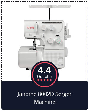 Another Value for Money – Janome 8002D Serger Machine