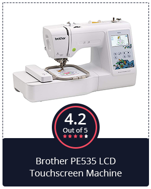 Another Great Embroidery Only Machine: Brother PE535 LCD Touchscreen Machine