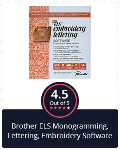Best for Monogramming – Brother ELS Monogramming, Lettering, Embroidery Software