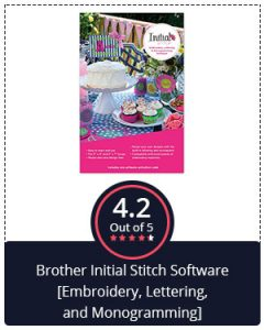 Best for Monogramming [All Popular Brands] – Brother Initial Stitch Software [Embroidery, Lettering, and Monogramming