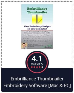 Most Affordable – Embrilliance Thumbnailer Embroidery Software [Mac & PC]